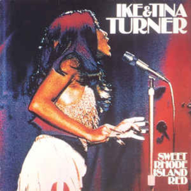 Ike & Tina Turner – Sweet Rhode Island Red