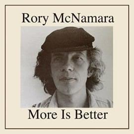 Rory McNamara – More Is Better