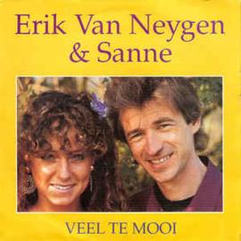 Erik Van Neygen & Sanne – Veel Te Mooi