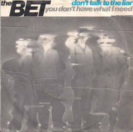 The Bet ‎– Don't Talk To The Liar