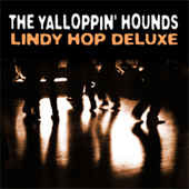 Yalloppin' Hounds – Lindy Hop Deluxe