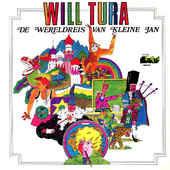 Will Tura – De Wereldreis Van Kleine Jan