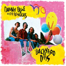 Danny Blue and the Old Socks ‎– Backyard Days