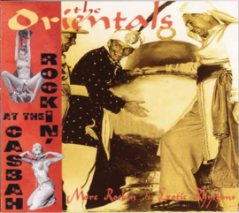 The Orientals – Rockin' At The Casbah