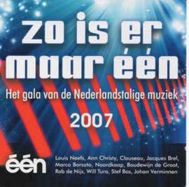Zo Is Er Maar Eén Het Gala Van De Nederlandstalige Muziek 2007