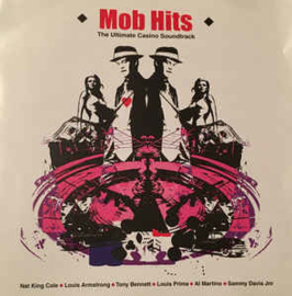 Mob Hits - The Ultimate Casino Soundtrack
