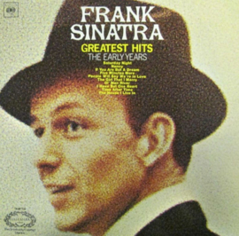 Frank Sinatra ‎– Greatest Hits (The Early Years)