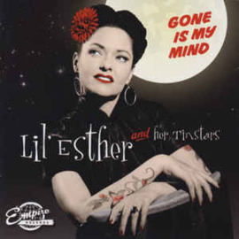 Lil' Esther & Her Tinstars ‎– Gone Is My Mind