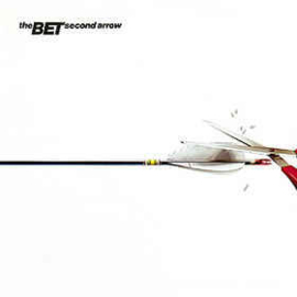 The Bet – Second Arrow
