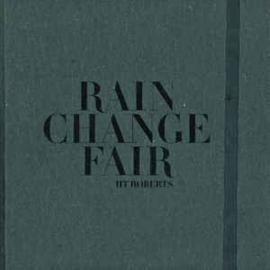 HT Roberts – Rain Change Fair
