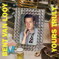 Bent Van Looy – Yours Truly