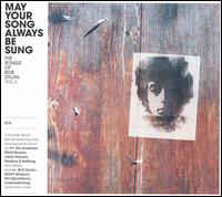 May Your Song Always Be Sung (The Songs Of Bob Dylan Vol. 3)