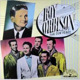 Roy Orbison – The Sun Years