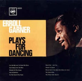 Erroll Garner ‎– Erroll Garner Plays For Dancing