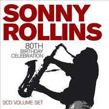 Sonny Rollins – 80th Birthday Celebration