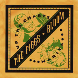 The Figgs / Bloom ‎– The Figgs • Bloom