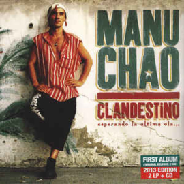 Manu Chao – Clandestino