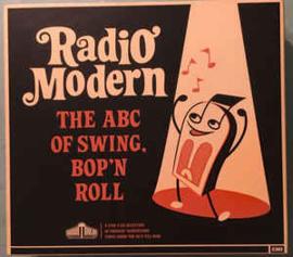 Radio Modern - The ABC Of Swing, Bop 'N Roll