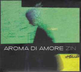 Aroma Di Amore – Zin