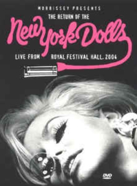 New York Dolls – Morrisey Presents The Return Of The New York Dolls - Live From Royal Albert Hall 2004