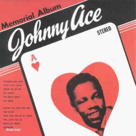 Johnny Ace – Memorial Album For Johnny Ace