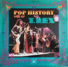 T. Rex – Pop History Vol 27
