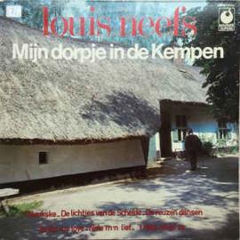 Louis Neefs – Mijn Dorpje In De Kempen