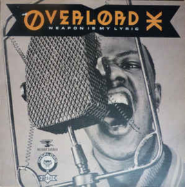 Overlord X – Weapon Is My Lyric