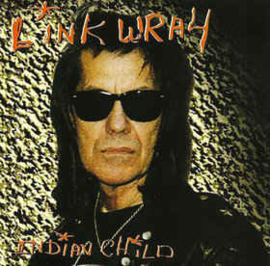 Link Wray ‎– Indian Child