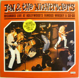 Jon & The Nightriders ‎– Live At The Whiskey