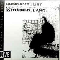Somnambulist ‎– Withered Land