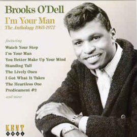 Brooks O'Dell ‎– I'm Your Man - The Anthology 1963-1972