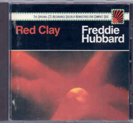 Freddie Hubbard ‎– Red Clay
