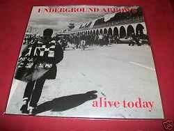 Underground Arrows – Alive Today