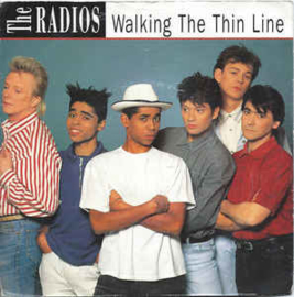 The Radios ‎– Walking The Thin Line