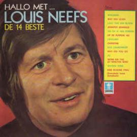 Louis Neefs – Hallo Met... Louis Neefs - De 14 Beste