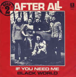 After All  ‎– If You Need Me