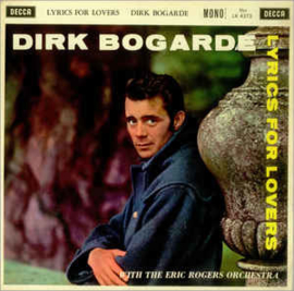 Dirk Bogarde ‎– Lyrics For Lovers