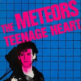 The Meteors – Teenage Heart