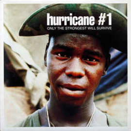 Hurricane #1 ‎– Only The Strongest Will Survive
