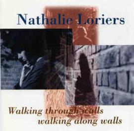 Nathalie Loriers – Walking Through Walls, Walking Along Walls