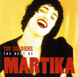 Martika – Toy Soldiers (The Best Of)