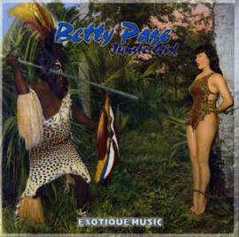 Betty Page: Jungle Girl - Exotique Music