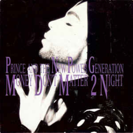 Prince And The New Power Generation – Money Don't Matter 2 Night