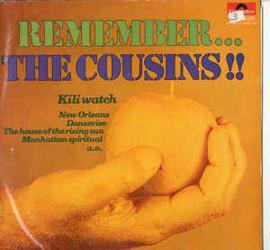 The Cousins – Remember...The Cousins !!!
