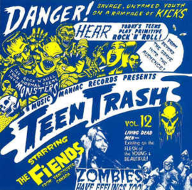 The Fiends ‎– Teen Trash Vol. 12