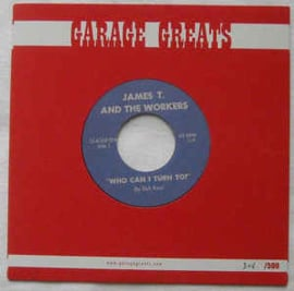 James T. And The Workers – Who Can I Turn To / That Is All