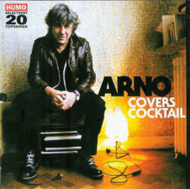 Arno ‎– Covers Cocktail (Humo Selecteert 20 Topsongs)