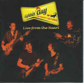 Lightnin' Guy & The Mighty Gators – Live From The Heart