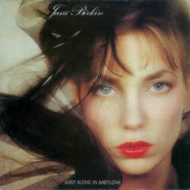Jane Birkin – Baby Alone In Babylone